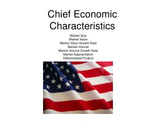 Chief Economic Characteristics