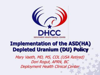 Implementation of the ASDHA Depleted Uranium DU Policy
