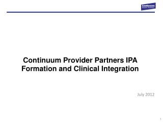 Continuum Provider Partners IPA Formation and Clinical Integration