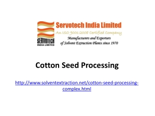 Cotton seed processing
