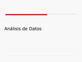 An lisis de Datos