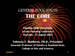 GENERAL EDUCATION:  THE CORE