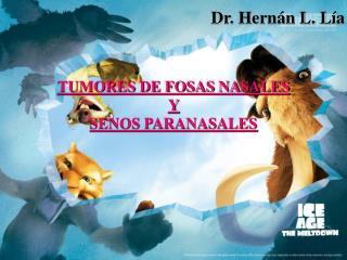 TUMORES DE FOSAS NASALES  Y  SENOS PARANASALES