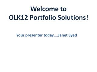 Welcome to  OLK12 Portfolio Solutions