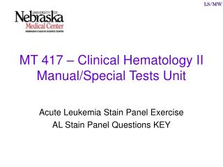 MT 417   Clinical Hematology II Manual