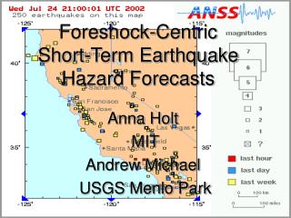 Foreshock-Centric  Short-Term Earthquake Hazard Forecasts