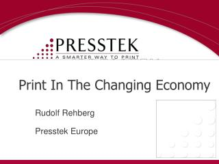 Print In The Changing Economy