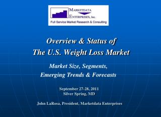 September 27-28, 2011 Silver Spring, MD   John LaRosa, President, Marketdata Enterprises