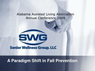 A Paradigm Shift in Fall Prevention