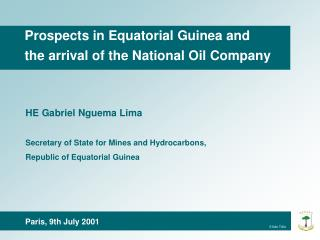 Prospects in Equatorial Guinea andthe arrival of the National Oil Company
