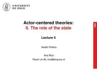 Actor-centered theories: II. The role of the state  Lecture 5