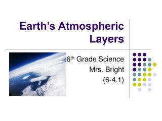 Earth s Atmospheric Layers