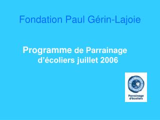 Fondation Paul G rin-Lajoie