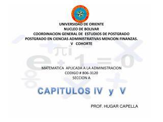 UNIVERSIDAD DE ORIENTE NUCLEO DE BOLIVAR COORDINACION GENERAL DE  ESTUDIOS DE POSTGRADO POSTGRADO EN CIENCIAS ADMINISTRA