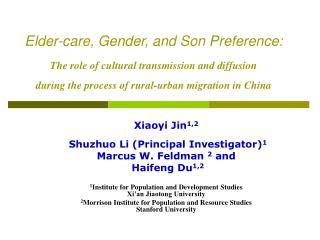 Elder-care, Gender, and Son Preference:   The role of cultural transmission and diffusion  during the process of rural-u