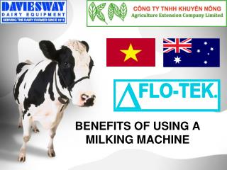 BENEFITS OF USING A MILKING MACHINE