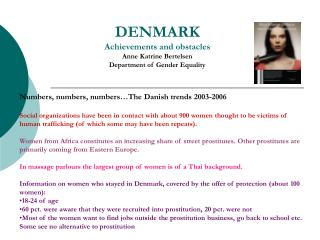 DENMARK Achievements and obstacles  Anne Katrine Bertelsen Department of Gender Equality