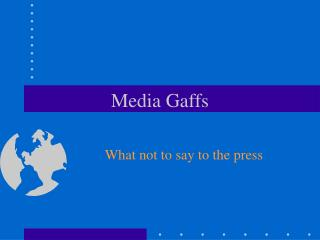 Media Gaffs
