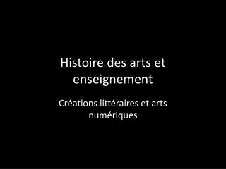 Histoire des arts et enseignement
