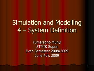 Simulation and Modelling 4   System Definition