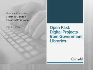 Open Past:  Digital Projects  from Government Libraries