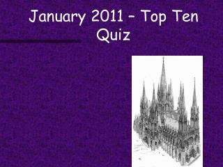 January 2011   Top Ten Quiz