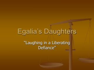 Egalia s Daughters