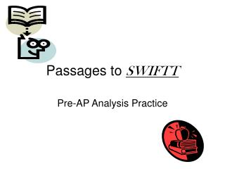 Passages to SWIFTT
