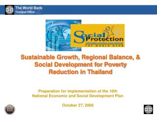 Sustainable Growth, Regional Balance,  Social Development for Poverty Reduction in Thailand