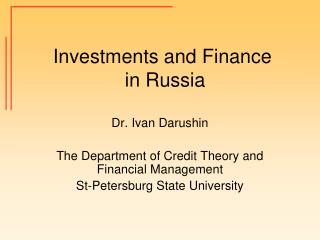 Investments and Finance  in Russia