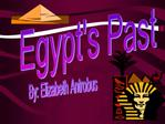 Egypts Past