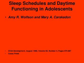 Sleep Schedules and Daytime Functioning in Adolescents