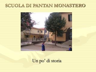 SCUOLA DI PANTAN MONASTERO