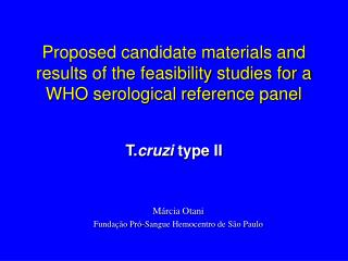 Proposed candidate materials and results of the feasibility studies for a WHO serological reference panel