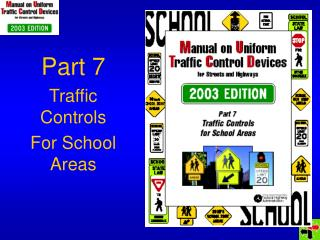 Part 7 Traffic Controls For School Areas