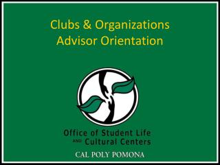 Clubs  Organizations  Advisor Orientation