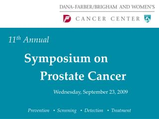 11th Annual    Symposium on     Prostate Cancer