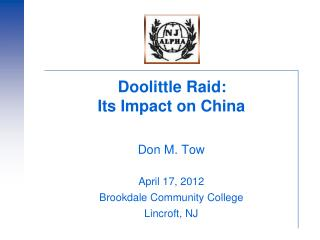 Doolittle Raid:   Its Impact on China   Don M. Tow