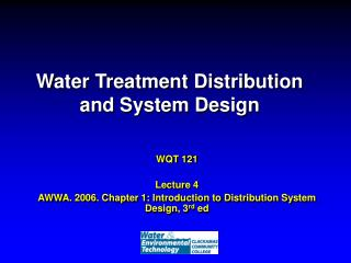 Water Treatment Distribution and System Design