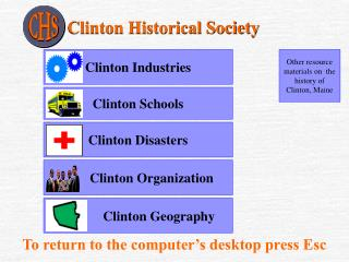 Other resource materials on  the  history of Clinton, Maine