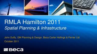 RMLA Hamilton 2011 Spatial Planning  Infrastructure