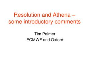 Resolution and Athena   some introductory comments