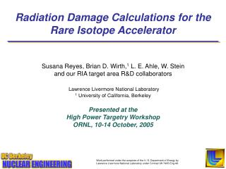 Radiation Damage Calculations for the   Rare Isotope Accelerator