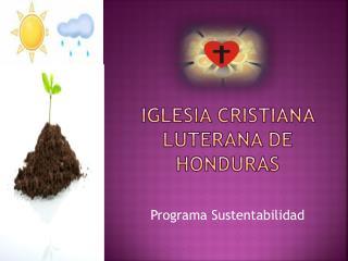 Iglesia Cristiana Luterana de Honduras
