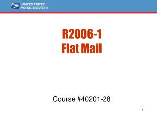R2006-1  Flat Mail      Course 40201-28