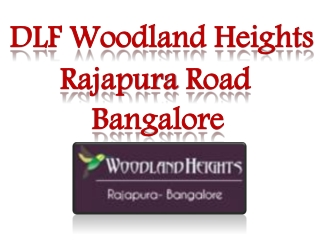 DLF Residential Apartments Bangalore 09999620966