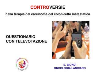 CONTROVERSIE  nella terapia del carcinoma del colon-retto metastatico