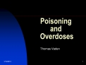 Poisoning  and  Overdoses