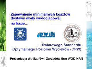 Swiatowego Standardu  Optymalnego Poziomu Wyciek w OPW