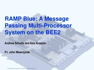 RAMP Blue: A Message Passing Multi-Processor System on the BEE2